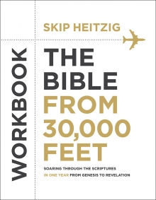 The Bible From 30,000 FeetTM Workbook